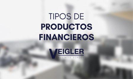 ¿Conoces los productos financieros más rentables?
