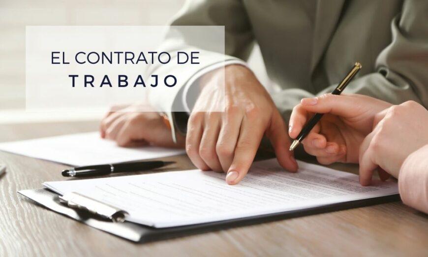 En el contrato de trabajo se muestran las cláusulas de contratación