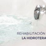 La hidroterapia es una técnica de rehabilitación física