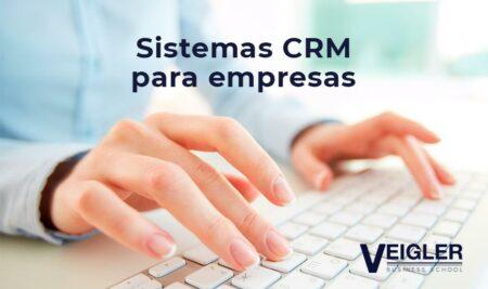 ¿Por qué todas las empresas deben tener un sistema CRM?