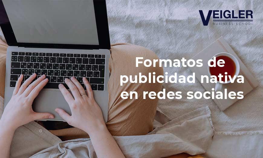 Formatos de publicidad nativa en redes sociales