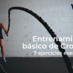 7 ejercicios para un entrenamiento de Crossfit básico